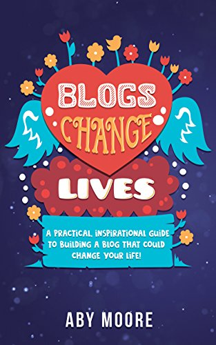 Blogs Change Lives