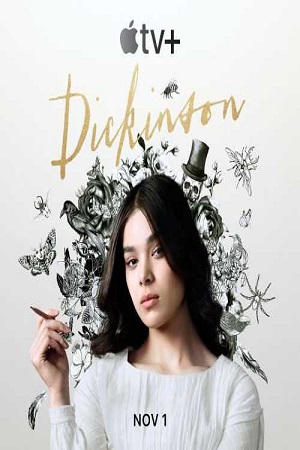 Dickinson (2019) S01 All Episode [Season 1] Complte Download 480p