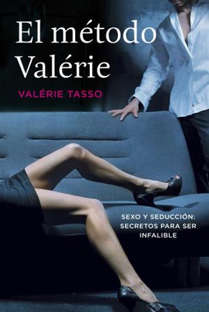 El método Valérie