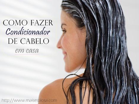 como fazer condicionador para cabelo receita caseira