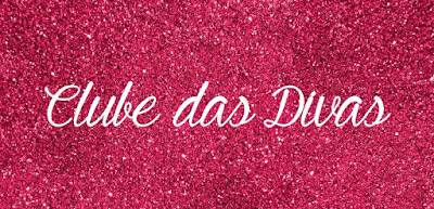 Clube das Divas: Eu Participo!