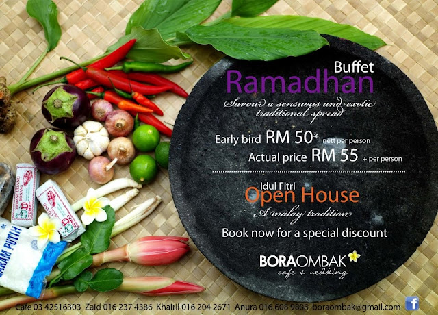 19860 Buffet Ramadhan & Open House at Bora Ombak cafe