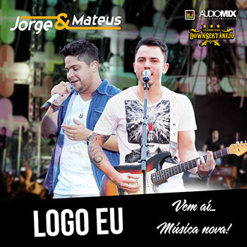 Download Logo Eu - Jorge e Mateus Mp3