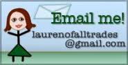 http://laurenofalltrades.blogspot.com/p/email-me.html