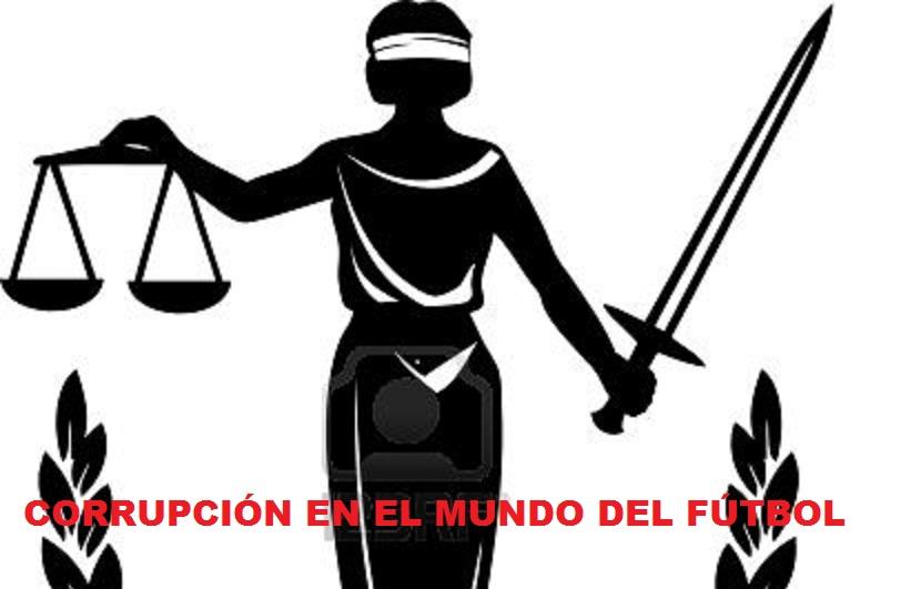 CORRUPCIÓN EN EL MUNDO DEL FÚTBOL