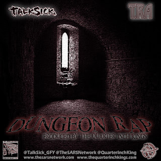 Talksick ft T.R.A. - Dungeon Rap