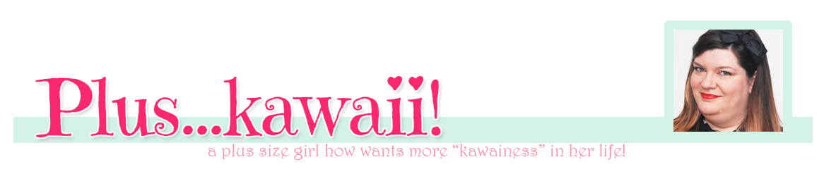 Plus... Kawaii!