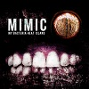 Mimic / My BACTERIA HEAT IsLAN