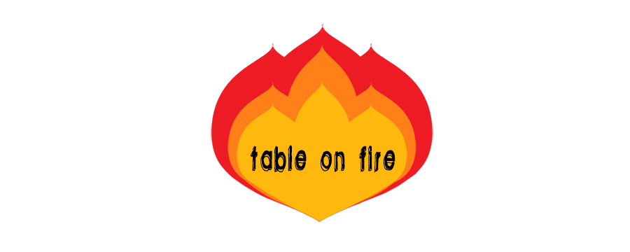 Table on fire