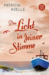 Patricia Koelle: Das Licht in deiner Stimme. Roman. eBook-Bestseller Fischer Verlag