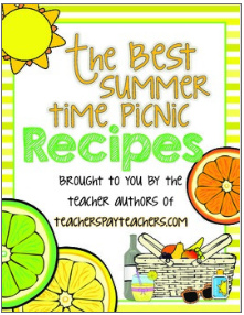 https://www.teacherspayteachers.com/Product/The-Best-Summertime-Picnic-Recipes-FREE-Brought-to-You-By-Many-TPT-Sellers-1882303