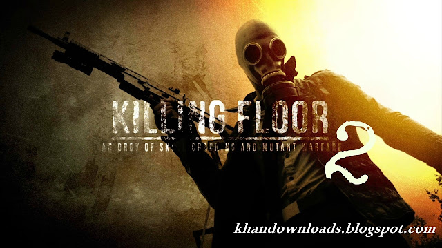 Killing Floor 2 PC Game
