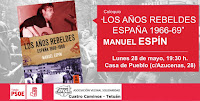Los años rebeldes España 1966-69, por Manuel Espín