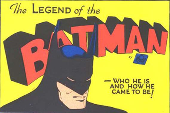 Batman 1 title: The Legend of the Batman--Who He Is and How He Came to Be