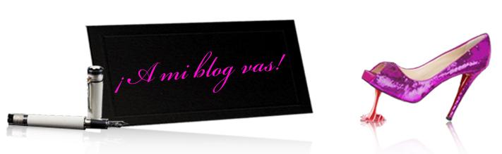¡A mi blog vas!