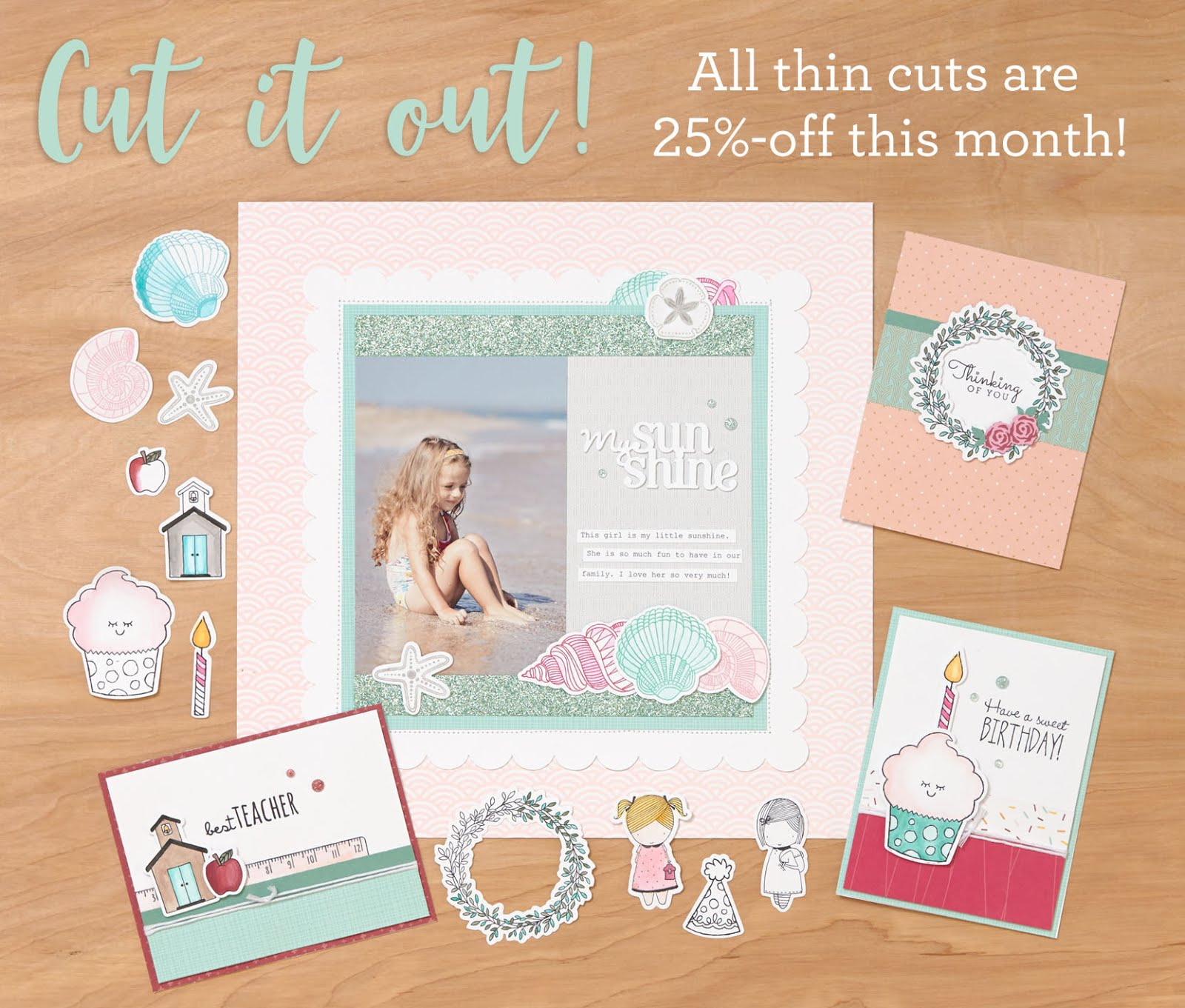 Cut it Out - 25% off all Thin Cuts!