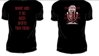 Never Had It So Good Sports Radio Show Tees