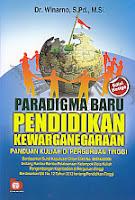 toko buku rahma: buku PARADIGMA BARU PENDIDIKAN KEWARGANEGARAAN, pengarang winarno, penerbit bumi aksara