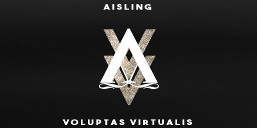 AISLING VOLUPTAS VIRTUALIS