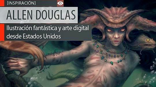 Ilustración fantástica y arte digital de ALLEN DOUGLAS.