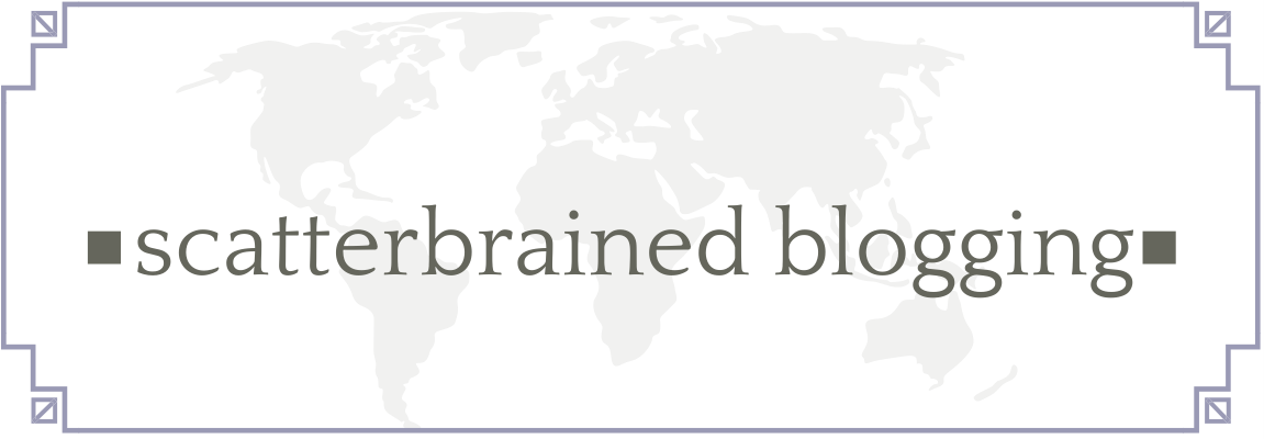Scatterbrained Blogging