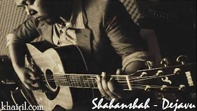 Shahanshah - Dejavu MP3