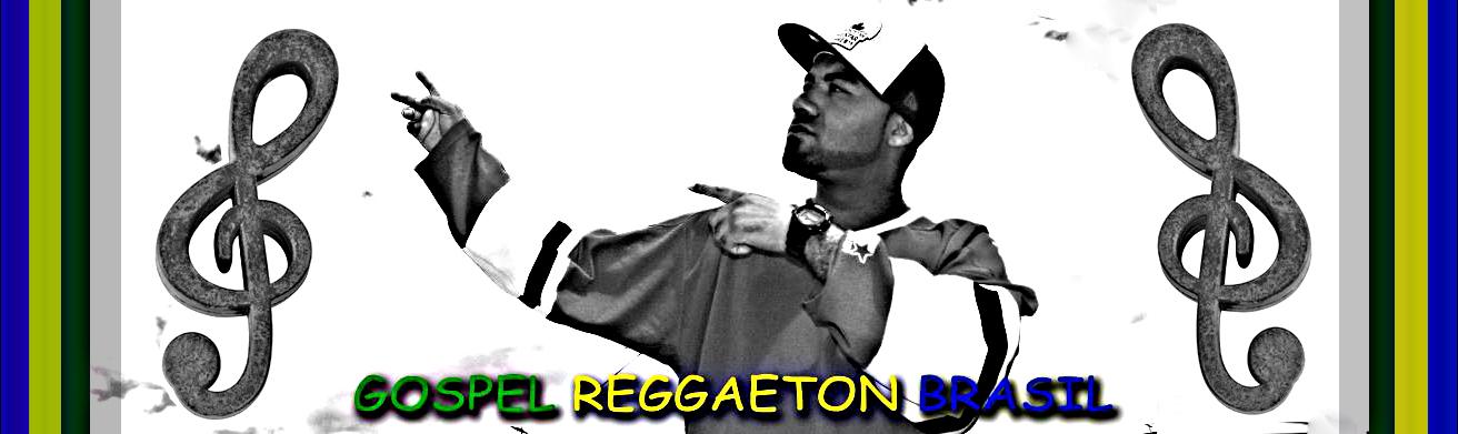 Gospel Reggaeton Brasil