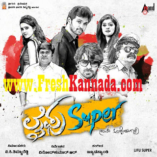 Lifu Super (2015) Kannada Mp3 Songs Free Download