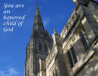 salisbury cathedral you are an honored child of God
