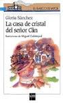 LA CASA DE CRISTAL DEL SEÑOR CLIN