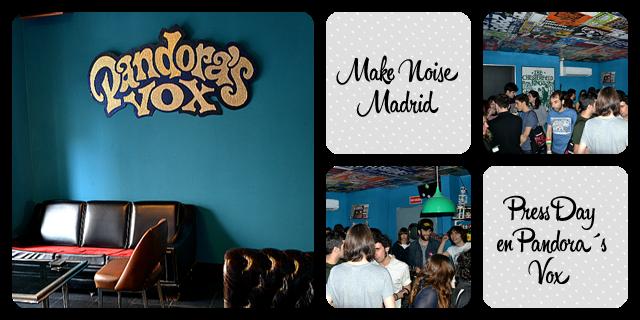 Make Noise en Pandora´s Vox