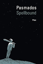 Pasmados / Spellbound