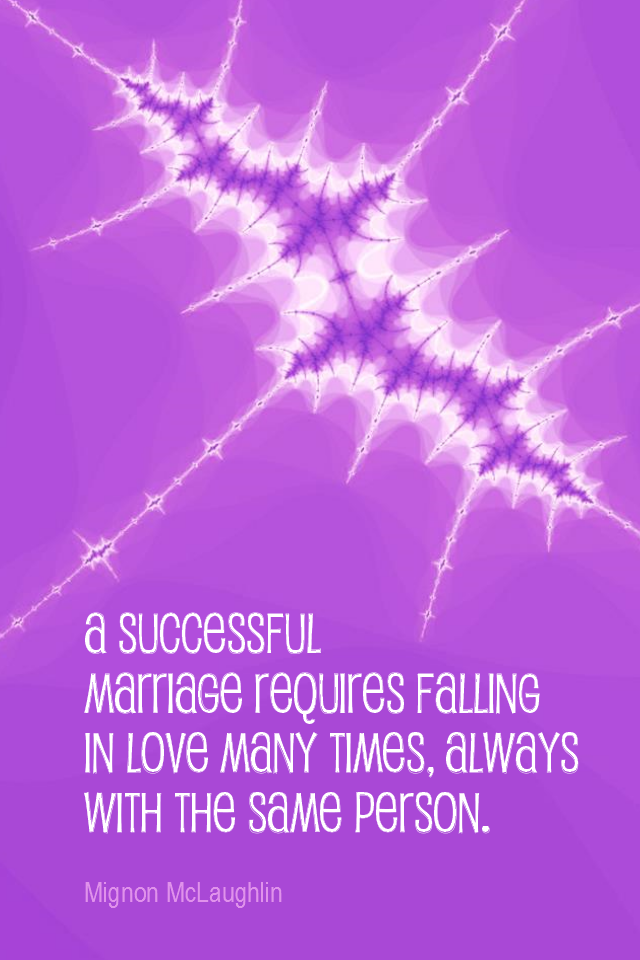 visual quote - image quotation for MARRIAGE - A successful marriage requires falling in love many times, always with the same person. - Mignon McLaughlin