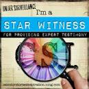 He sido STAR WITNESS!!! (testigo estrella)