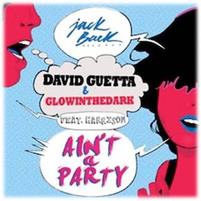 David_Guetta_Glowinthedark_ft_Harrison_presentan_Ain't_A_Party