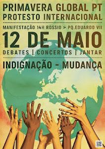 Revolução; Portugal; Manifestação Internacional; 12 Maio; Primavera Global PT; Manifestação Internacional 12 Maio Primavera Global PT; Manifestação; Internacional; 12 Maio; Primavera; Global; PT
