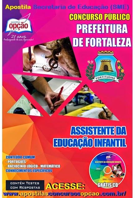 Apostila Concurso Secretaria de Educação (SME) de Fortaleza - Assistente da Educação Infantil - PDF