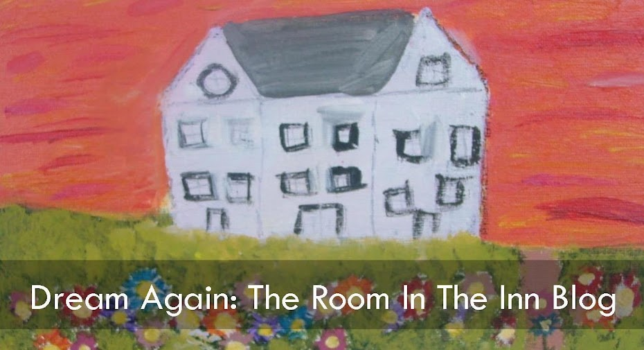 Dream Again: The Room In The Inn Blog