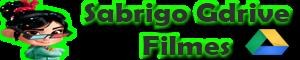 Sabrigo GDrive Filmes
