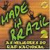 Made In Brazil 2 - As Melhores do Rap Nacional