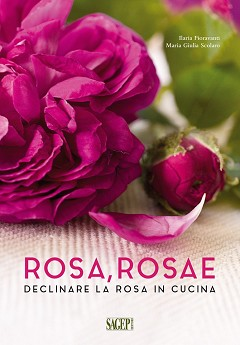 Cucinare con le rose...con il nuovo libro; disponibile in libreria ed on-line