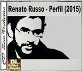 CD Renato Russo - Perfil (2015) - Faixas Nomeadas