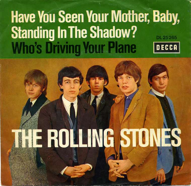 The Rolling Stones Have You Seen Your Mother