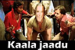 Kaala jaadu Ho Gaya