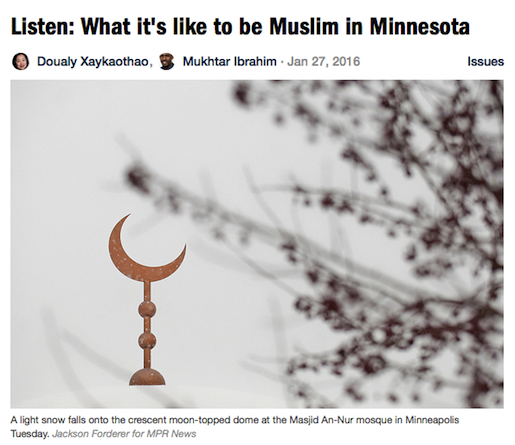 http://www.mprnews.org/story/2016/02/02/being-muslim-in-minnesota