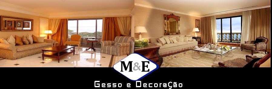 M & E Gesso e Decoração