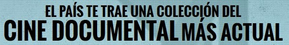 Cine Documental II - El País