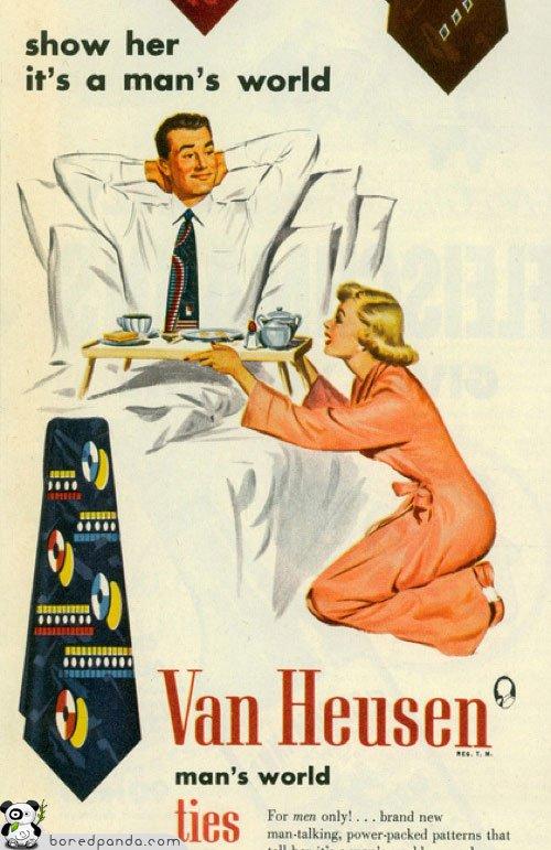 Propaganda machista das gravatas Van Heusen. Mulher é apresentada como submissa ao marido nos anos 50.