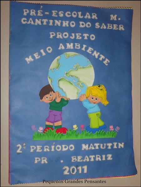 Fabuloso Pequenos Grandes Pensantes.: Projeto Meio Ambiente para Educação  YV92
