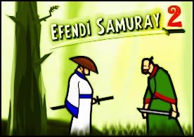 Efendi Samuray 2 Oyunu